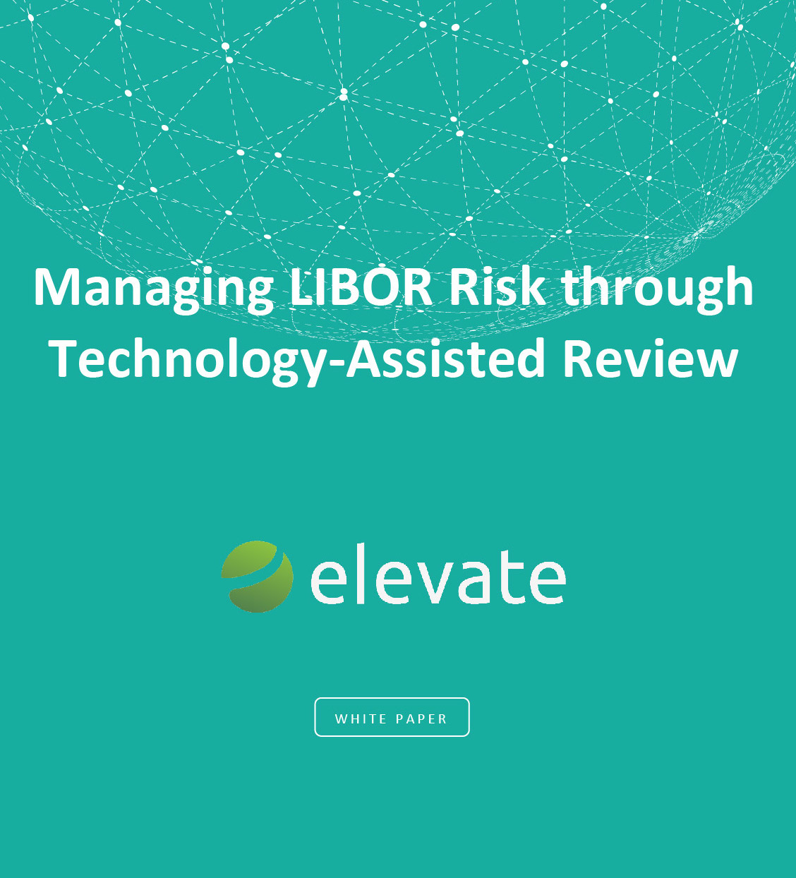 Managing LIBOR Risk through Technology Assisted Review